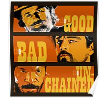 The Good, the Bad and the Unchained Poster