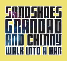 Sandshoes, Grandad and Chinny Kids Clothes