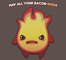 May All Your Bacon Burn! by pai-thagoras