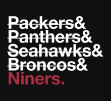 San Francisco 49ers Niners 2014 Opponents (Broncos) by Weapons of Moroland