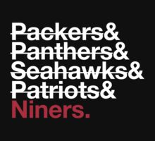 San Francisco 49ers Niners 2014 Opponents (Patriots) by Weapons of Moroland