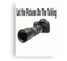 ♂ ♀ ∞ ☆ ★ PHOTOGRAPHERS APPAREL-Camera  With Telephoto Lense T-Shirt-JOURNAL,PILLOWS,ECT. ♂ ♀ ∞ ☆ ★ Canvas Print