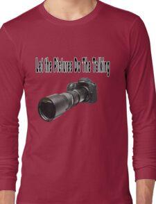 ♂ ♀ ∞ ☆ ★ PHOTOGRAPHERS APPAREL-Camera  With Telephoto Lense T-Shirt-JOURNAL,PILLOWS,ECT. ♂ ♀ ∞ ☆ ★ Long Sleeve T-Shirt