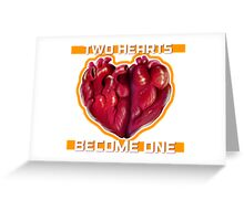 Two Hearts Become One Greeting Card
