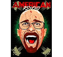American Psycho Heisenberg Edition Photographic Print