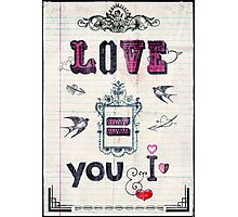 Love = You and I Photographic Print