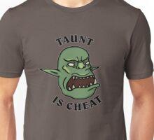 SMOrc taunt is cheat SMOrc Unisex T-Shirt