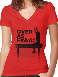 Over As F#&@! Women's Fitted V-Neck T-Shirt
