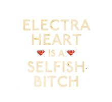 Electra Heart Is A Selfish Bitch by Carla  Rosales