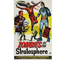 Zombies of the Stratosphere Photographic Print