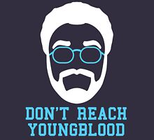 Don't Reach Youngblood (2) Hoodie
