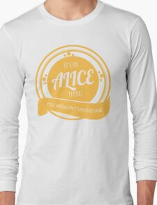 It's an ALICE thing! T-Shirt