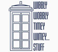 Wibbly Wobbly Timey Wimey...Stuff Kids Tee