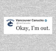 "Canucks ""Okay I'm out"" by elevensie"
