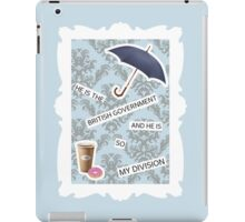 """He Is The British Government And He Is So My Division"" BBC Sherlock Mystrade iPad Case/Skin"