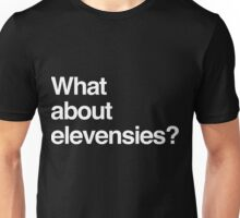 What about elevensies? Unisex T-Shirt