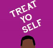 Treat Yo Self by MeganHilleard