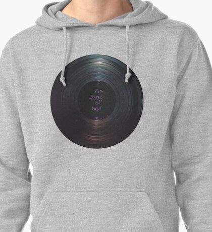 THE SOUND OF VINYL   Pullover Hoodie