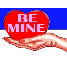BE MINE 4 Photographic Print
