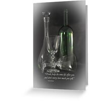 Drink Freely Greeting Card