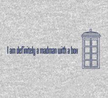 I am definitely a madman with a box - Eleventh Doctor by Amanda Vontobel Photography