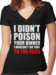 Poison Your Dinner Women's Fitted V-Neck T-Shirt