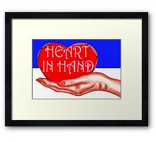 HEART IN HAND Framed Print