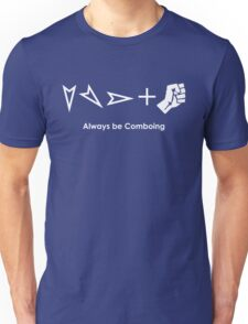 Always be Comboing! Unisex T-Shirt