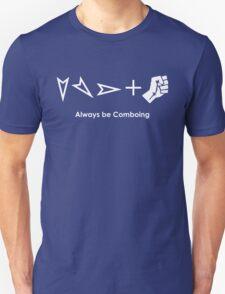 Always be Comboing! T-Shirt