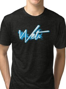 Wet. Powder Blue Edition Tri-blend T-Shirt
