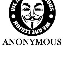 We Are Anonymous by kwg2200