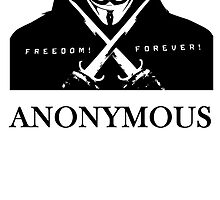 Anonymous Freedom Forever by kwg2200