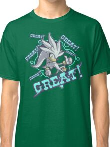 GREAT! Classic T-Shirt