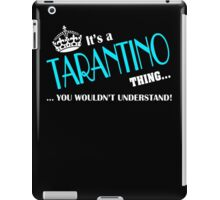 It's a TARANTINO thing, you wouldn't understand iPad Case/Skin