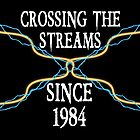 Crossing The Streams Since 1984 by LVBART