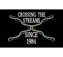 Crossing The Streams Since 1984 Photographic Print