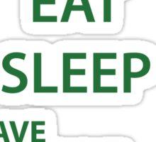 Eat Sleep Brave Brave Brave Repeat (green) Sticker