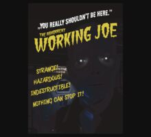 The Abhorrent WORKING JOE by bluedog725