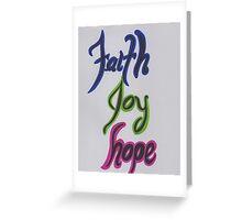 Faith Joy Hope-Colorful Greeting Card