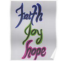 Faith Joy Hope-Colorful Poster