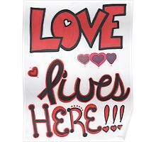 Love Lives Here- Bold Poster