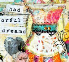 She had colourful Dreams Sticker