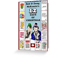 A Tribute to Bob & Doug Greeting Card
