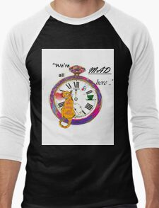 """We're all mad here"" T-Shirt"