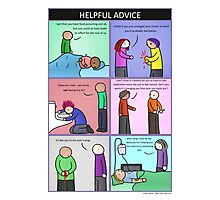 Helpful Advice Photographic Print