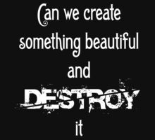 Disasterology -- Can We Create Something Beautiful and Destroy It by pickledoatmeals