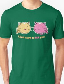Fuzzballs I Just Want To Lick You T-Shirt