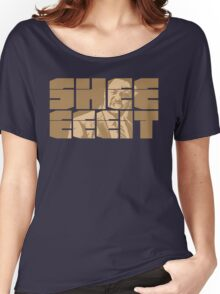 The Senator's Sheeeit Women's Relaxed Fit T-Shirt
