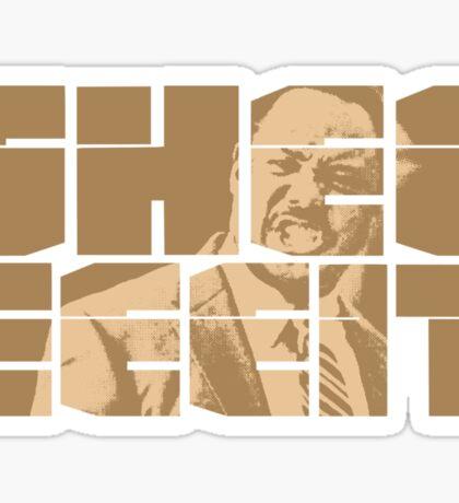 The Senator's Sheeeit Sticker