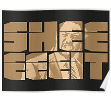 The Senator's Sheeeit Poster